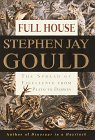 Full House: The Spread of Excellence from Plato to Darwin (0517703947) by Stephen Jay Gould