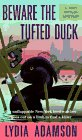 Image for Beware the Tufted Duck: A Lucy Wayles Mystery (Birdwatcher Mystery)