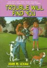 img - for Trouble Will Find You (An Avon Camelot Book) book / textbook / text book