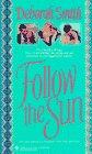 Follow the Sun (0553290924) by Smith, Deborah