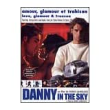 Danny in the Sky (Bilingual)by Bertrand Lachance