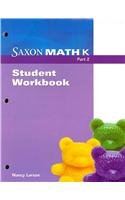 Saxon Math K: Student Workbook Part 2