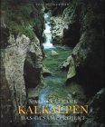 Nationalpark Kalkalpen: Das Gesamtprojekt (German Edition) (3854980191) by Hans Peter Graner