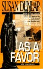As a Favor (Jill Smith, Book 2) (0440209994) by Dunlap, Susan