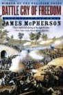 Battle Cry of Freedom: The Civil War Era (019516895X) by McPherson, James M.