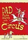 Dad Runs Away with the Circus (0763622478) by Keret, Etgar