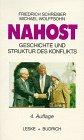 Nahost - Geschichte und Struktur des Konflikts - Friedrich Schreiber, Michael Wolffsohn