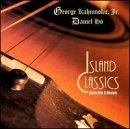 Songtexte von George Kahumoku Jr. & Daniel Ho - Island Classics
