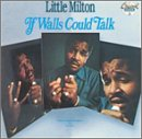 echange, troc Little Milton - If Walls Could Talk