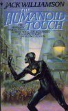 The Humanoid Touch, Jack Williamson