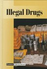 img - for Current Controversies - Illegal Drugs (hardcover edition) book / textbook / text book