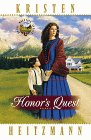 Honor's Quest (Rocky Mountain Legacy #3) (0764220330) by Heitzmann, Kristen