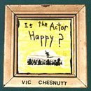 Is the Actor Happy? [Vinyl]