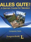 Alles Gute: A German Course for Television Companion Guide