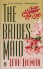 The BRIDESMAID: ANOTHER SUMMER OF LOVE, Laiman