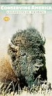 Conserving America: Champions of Wildlife [VHS]