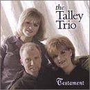 Talley Trio - Testament