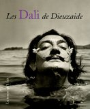 echange, troc Jean Dieuzaide, Daniel Dobbels - Les Dali de Dieuzaide