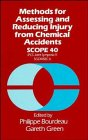 img - for Methods for Assessing and Reducing Injury from Chemical Accidents book / textbook / text book