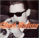 echange, troc Chet Baker - Complete 1952 Fantasy & Pacific Jazz Sessions