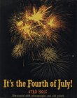 It s the Fourth of July!