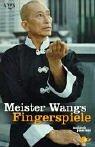 Meister Wangs Fingerspiele