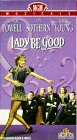 Lady Be Good [VHS]