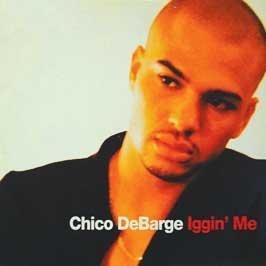 Chico DeBarge - Iggin' Me [CD-Single, Universal] - Amazon.com Music