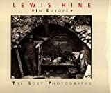 img - for Lewis Hine in Europe: The Lost Photographs book / textbook / text book