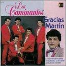 echange, troc Caminantes - Gracias Martin