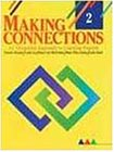 img - for Making Connections, Vol. 2: An Integrated Approach to Learning English book / textbook / text book