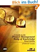 A Guide to the Project Management Body of Knowledge: PMBOK Guide (PMBOK Guides)