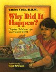 img - for Why Did It Happen?: Helping Children Cope in a Violent World book / textbook / text book