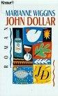 John Dollar. (3426650533) by Marianne Wiggins