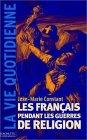 Les Fran�ais pendant les guerres de R...
