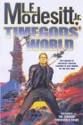 Timegods' World (0312874952) by Modesitt, L. E.