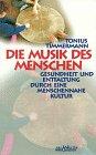Die Musik des Menschen