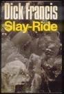 Slay-ride, DICK FRANCIS