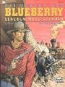 img - for Blueberry 39. Die Jugend von Blueberry Lincoln muss sterben book / textbook / text book