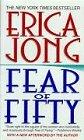 Fear of Fifty: A Midlife Memoir (Harperspotlight)
