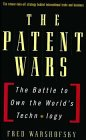 The Patent Wars: the Battle to Own th...