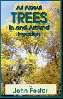 img - for All About Trees: In and Around Houston book / textbook / text book