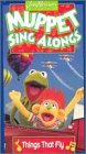 Muppet Sing Alongs: Things That Fly [VHS]