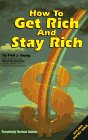 How to Get Rich and Stay Rich, Revised