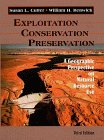 Exploitation Conservation, Preservation: A Geographic Perspective on Natural Resource Use (0471018104) by Susan L. Cutter
