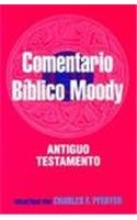 Comentario Biblico Moody: Antiguo Testamento / Wycliff Bible Commentary, Charles Pfeiffer