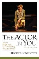 The Actor in You Plus MySearchLab with Pearson eText by Benedetti
