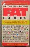 The Complete & Up-To-Date Fat Book, Bellerson,Karen J.