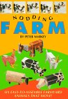 Nodding Farm : Six Easy-To-Assemble Farmyard Animals That Move, PETER MARKEY