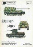 Panzer-jäger: German self-propelled anti-tank guns, 1939-1945 (Wehrmacht illustrated)